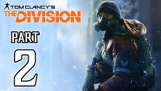 The Division Walkthrough PART 2 (PS4) No Commentary Gameplay @ 1080p HD ✔