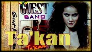 Guest Band - Ta'kan (remix)