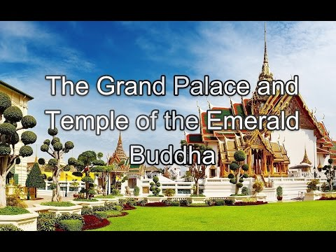 Thailand Adventure - The Grand Palace & Temple of the Emerald Buddha
