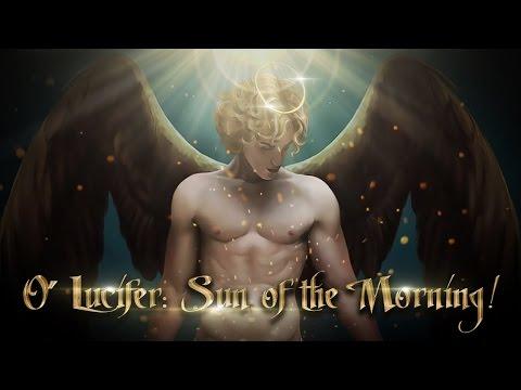 O'Lucifer: Sun of the Morning!