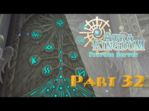 Aura Kingdom (Private Server) #32