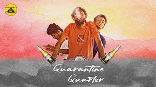 Quarantine Quarter | Official Music Video | Lenix | Lalith | Salem Cinema Pasanga