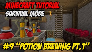 "Tutorial Minecraft Survival Indonesian E9 ~ ""Potion Brewing Part 1!!!"""