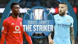 DAVID JAMES THE STRIKER! | Capital One Cup Final Preview