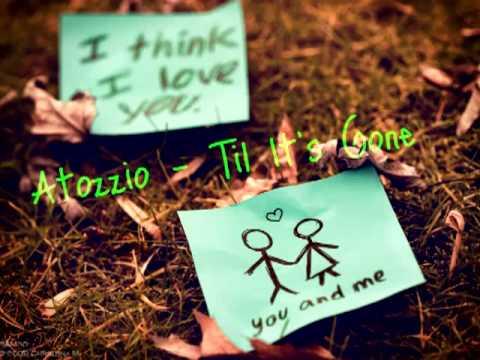 Atozzio - Til It's Gone