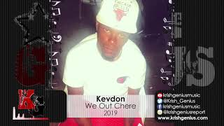 Kevdon - We Out Chere (Official Audio 2019)