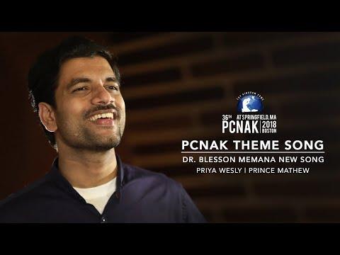 Dr. Blesson Memana | PCNAK Theme Song | Priya Wesly | Prince Mathew | New Malayalam Christian Song ©