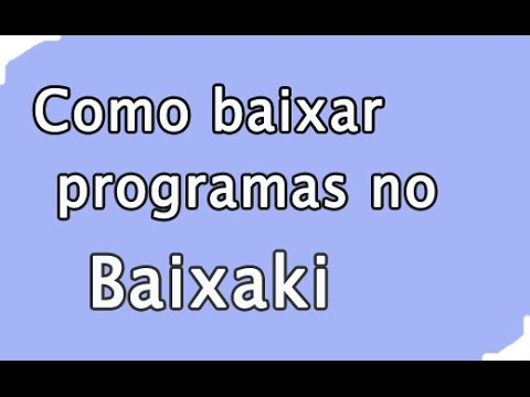 Como baixar programas no Baixaki - 2015 -Programas do Baixaki sem Instalar Programas Indesejaveis
