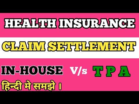 CLAIM SETTLEMENT IN-HOUSE /TPA HEALTH ADVISOR