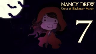 SHUT UP LOULOU | Nancy Drew: Curse of Blackmoor Manor [#7]