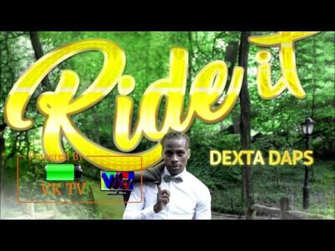 Dexta Daps - Ride It [March 2017]