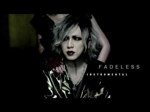 the GazettE 『FADELESS』( Instrumental ) カラオケ