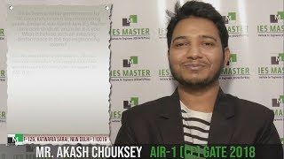 GATE 2018 Topper Akash Chouksey AIR-1 (CE) shares his success story with IES Master