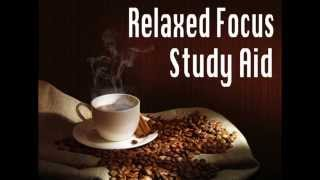 3 Hour Study Aid ~ Binaural Beats for Relaxed Focus