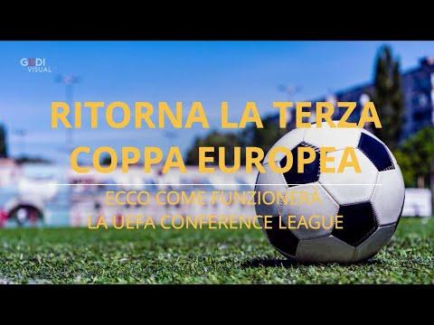 Calcio, il grande ritorno della terza coppa europea: ecco come funzionerà la UEFA Conference League