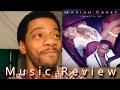 Mariah Carey - I Don't ft. YG (Music Review)