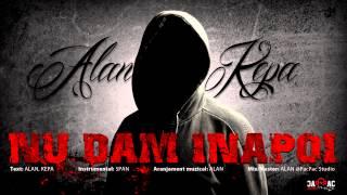 Repeat youtube video ALAN & KEPA - Nu dăm inapoi