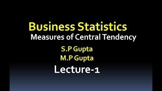 Measures of Central Tendency//Business Statistics//Measures of Central Tendency(Lecture-1)
