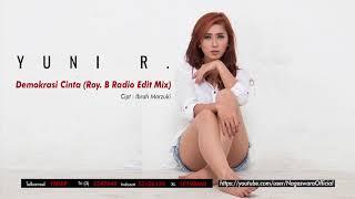 Yuni R. - Demokrasi Cinta (Radio Edit Mix) (Official Audio Video)