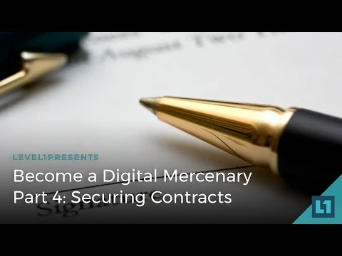 Become a Digital Mercenary Part 4: Securing Contracts with Special Guest Ben