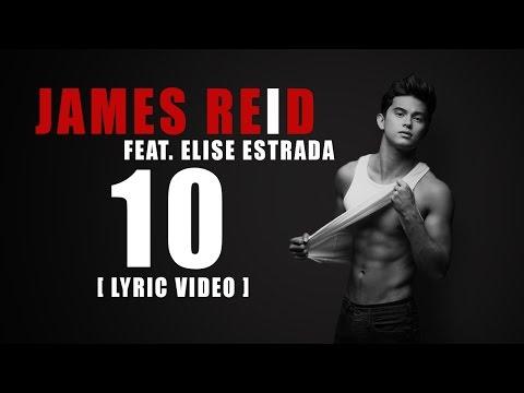 James Reid — 10 feat. Elise Estrada [Official Lyric Video] from Reid Alert!