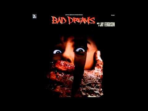 Bad Dreams - Cynthia's Dream - Jay Ferguson (1988)
