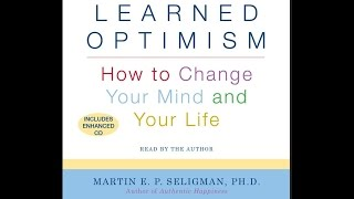 Learned Optimism - How to Change Your Mind Audiobook