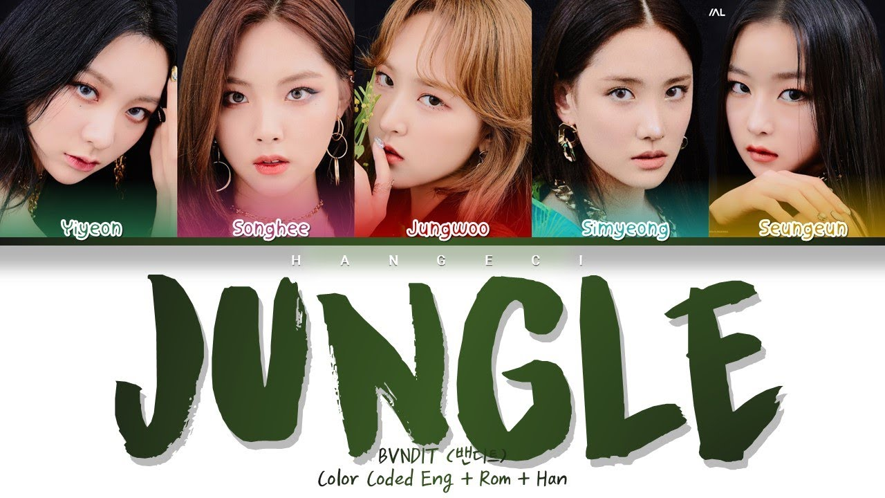 BVNDIT (밴디트) - JUNGLE (Color Coded Lyrics Eng/Rom/Han/가사)