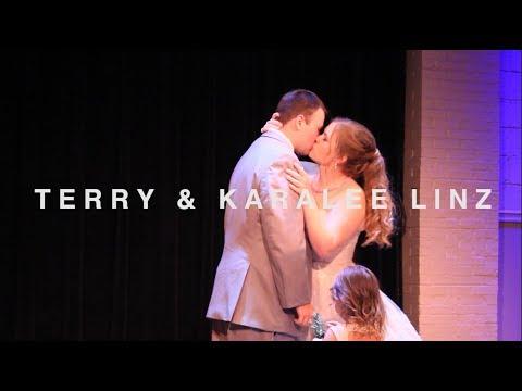 Terry & Karalee Linz Wedding Video || 7.7.18