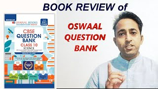 Book Review Oswaal Class 10 Science Book Review of Oswaal Question Bank Class 10 Class 10