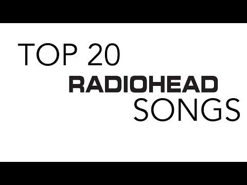 Top 20 Radiohead Songs