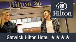 London Gatwick Hilton Hotel | Holiday Extras