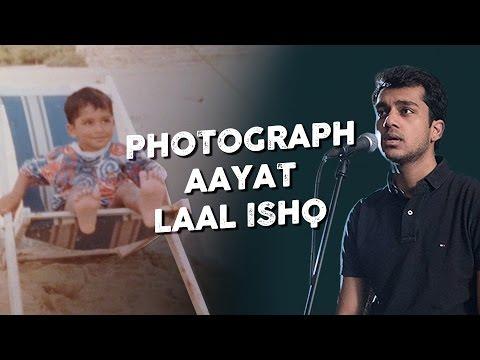 Photograph / Aayat / Laal Ishq - Penn Masala