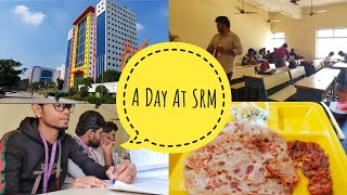 A DAY AT SRM   SRM KTR   My First Vlog   Vlog 1  Tamil