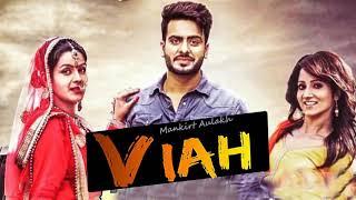 Viah (FULL SONG) - Mankirt Aulakh | Dj Flow | New Punjabi Songs 2018