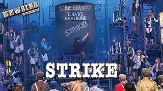 Newsies Live- Strike