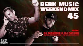 Berk Music Weekendmix 45