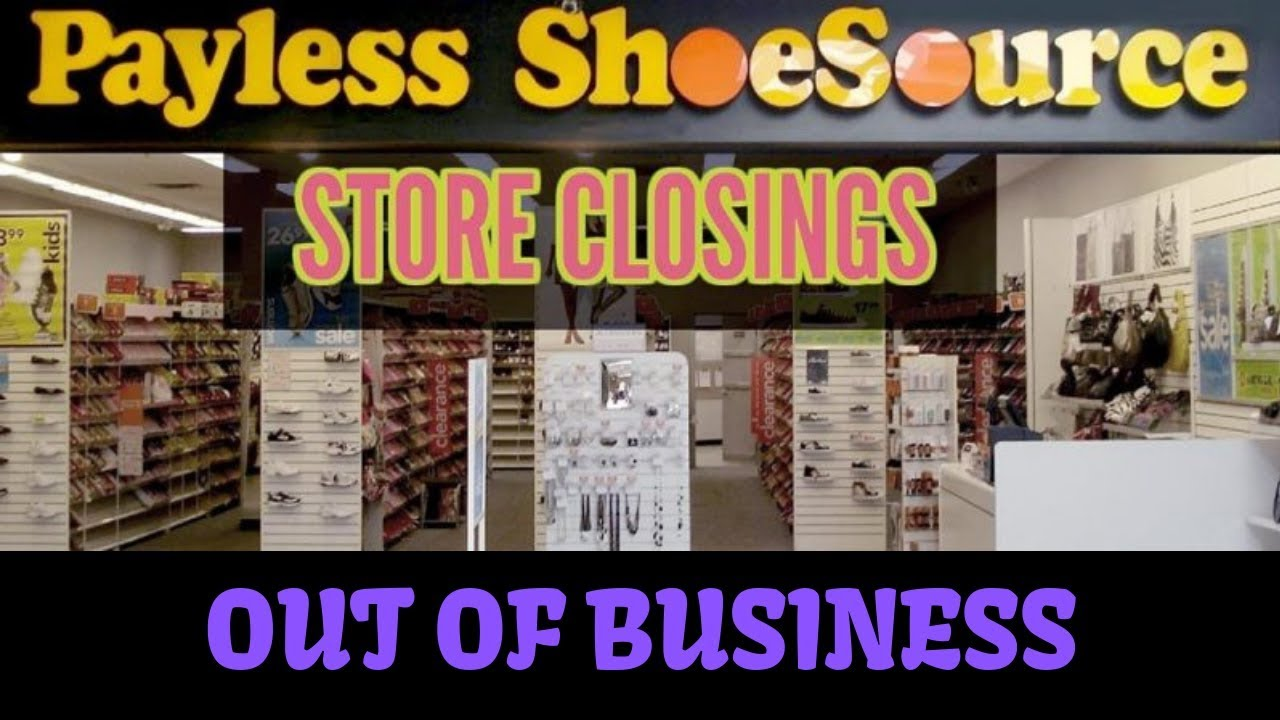 Payless Shoes Going Out Of Business Youtube