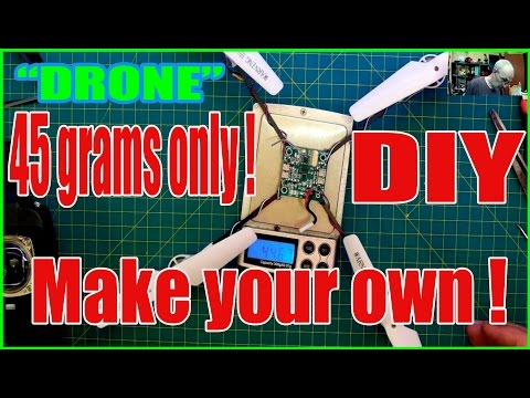 How to build your own ultralight DIY quadcopter - 45 grams only