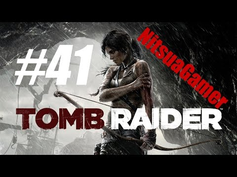 Let's Play Tomb Raider (2013) - Part 41 - Point Of No Return