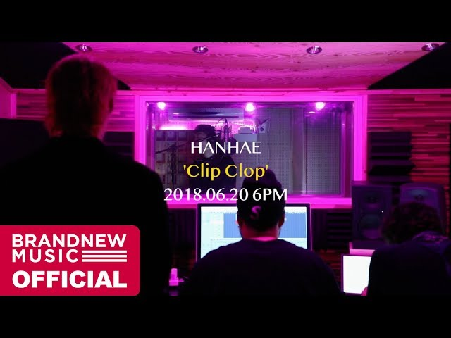 한해(HANHAE) SINGLE 'Clip Clop (Feat. Dope'Doug)' Spoiler