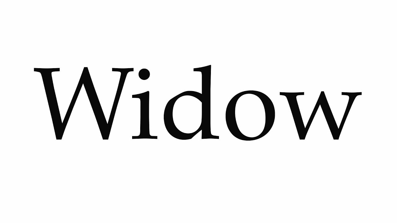How to Pronounce Widow