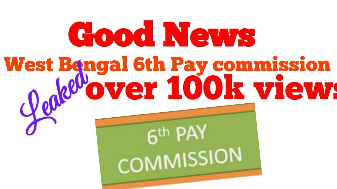 West Bengal 6th Pay Commission Good News