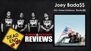 Joey Bada$$ - All-Amerikkkan Bada$$ Album Review   DEHH