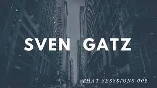 SVEN GATZ  / KEEP ON / THAT SESSIONS 002