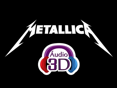 Metallica - Enter Sandman - Audio 3D - [EN]