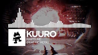 KUURO - Rapture (feat. MC Mota) [Monstercat Release]