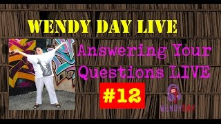 LIVE with Wendy Day #012 | Answering Your Questions Live
