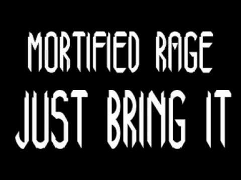 Moritfied Rage - Just Bring It