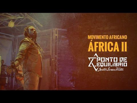 Ponto de Equilíbrio - Movimento Africano | Africa II (DVD (Juntos Somos Fortes)